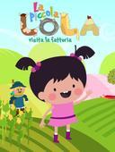 La piccola Lola visita la fattoria