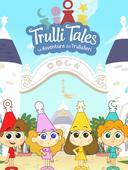 Trulli Tales: le avventure dei trullalleri