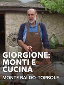 Giorgione: monti e cucina - Monte Baldo-Torbole