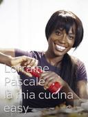 Lorraine Pascale: la mia cucina easy