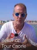 Beker on Tour Caorle