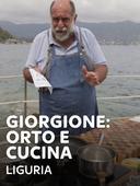Giorgione: orto e cucina - Liguria