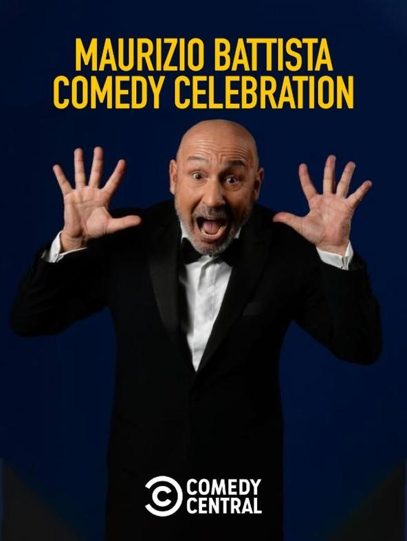 Maurizio Battista: Comedy Celebration