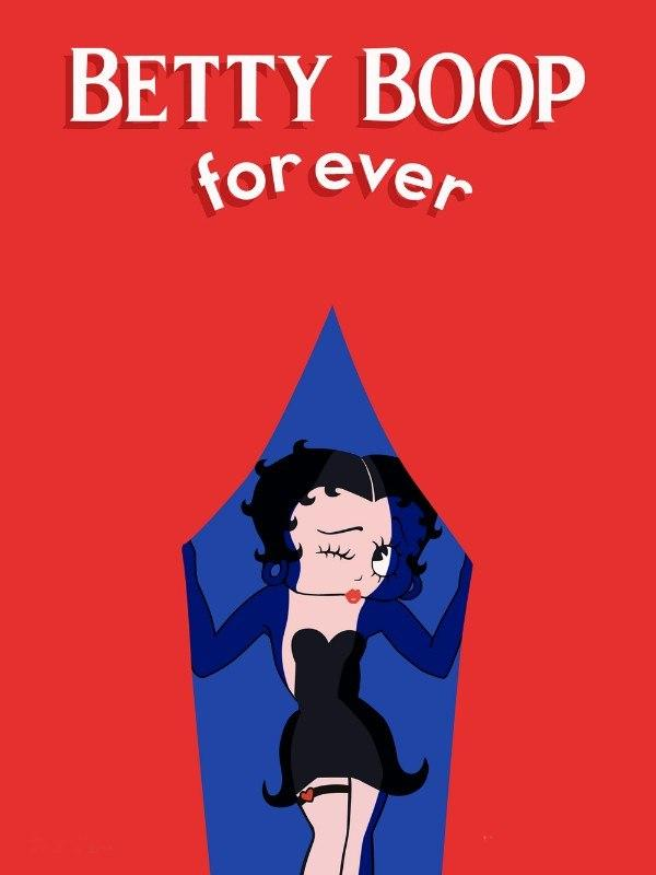 Betty Boop Forever!