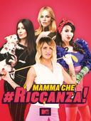 Mamma che #Riccanza!