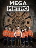 Mega metro