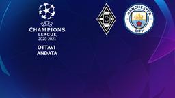 Borussia Moenchengladbach - Manchester City. Ottavi Andata