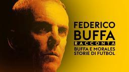 Buffa e Morales: Storie di futbol