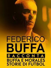 S1 Ep4 - Buffa racconta: Buffa e Morales:...