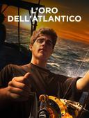 L'oro dell'Atlantico