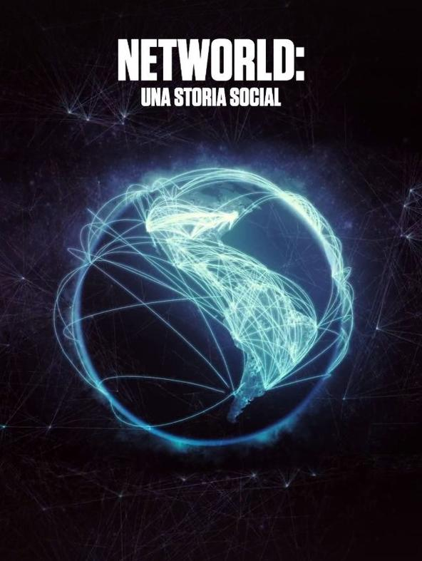 Networld: una storia social - 1^TV