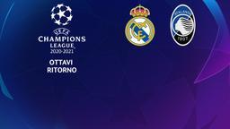 Real Madrid - Atalanta. Ottavi Ritorno