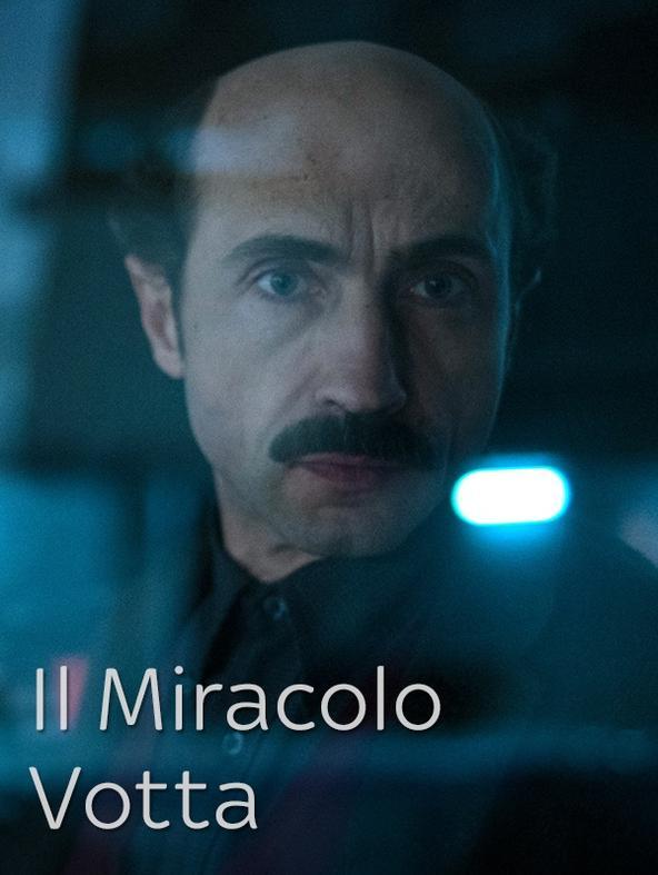 Il Miracolo - Votta