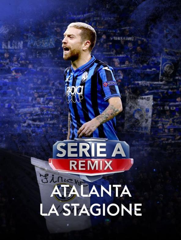 Serie A Remix Atalanta la stagione