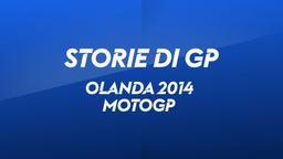 Olanda, Assen 2014. MotoGp