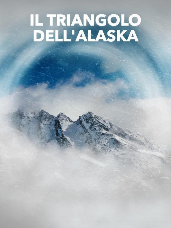 Il triangolo dell'Alaska - 1^TV