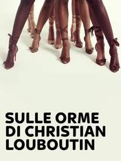 Sulle orme di Christian Louboutin