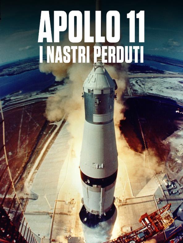 Apollo 11: i nastri perduti