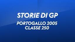 Portogallo, Estoril 2005. Classe 250
