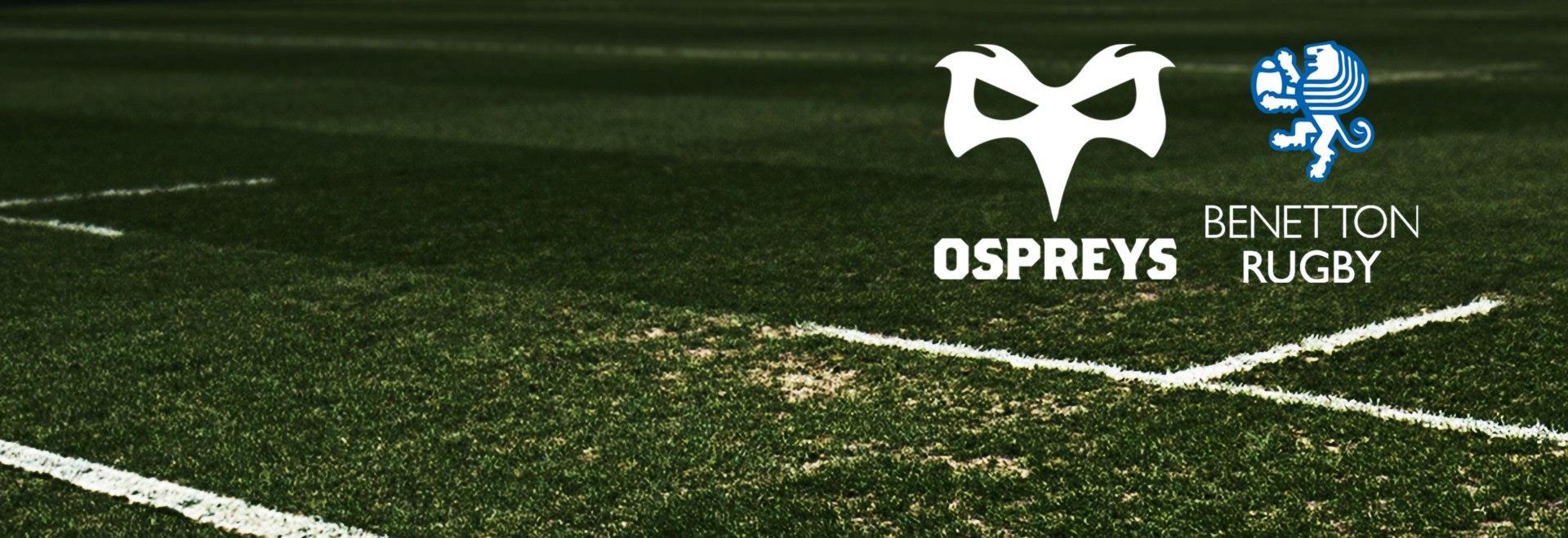 Ospreys - Treviso