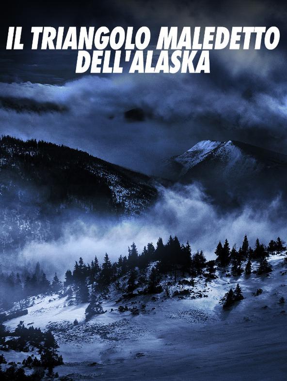 Il triangolo maledetto dell'Alaska