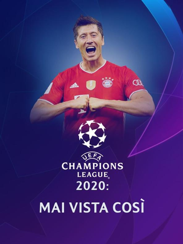Uefa Champions League 2020: mai vista così