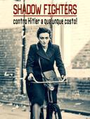Contro Hitler a qualunque costo! Le donne e gli uomini della Resistenza europea
