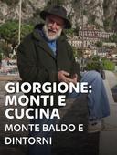 Giorgione: monti e cucina - Monte Baldo e dintorni