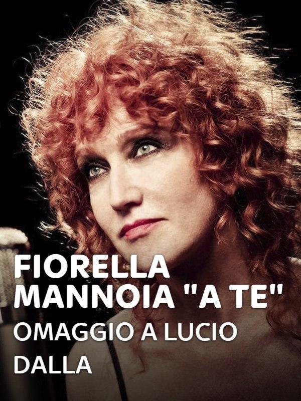 """Fiorella Mannoia """"A te"""" - Omaggio a Lucio Dalla"""