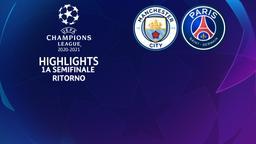 Manchester City - Paris. 1a semifinale Ritorno