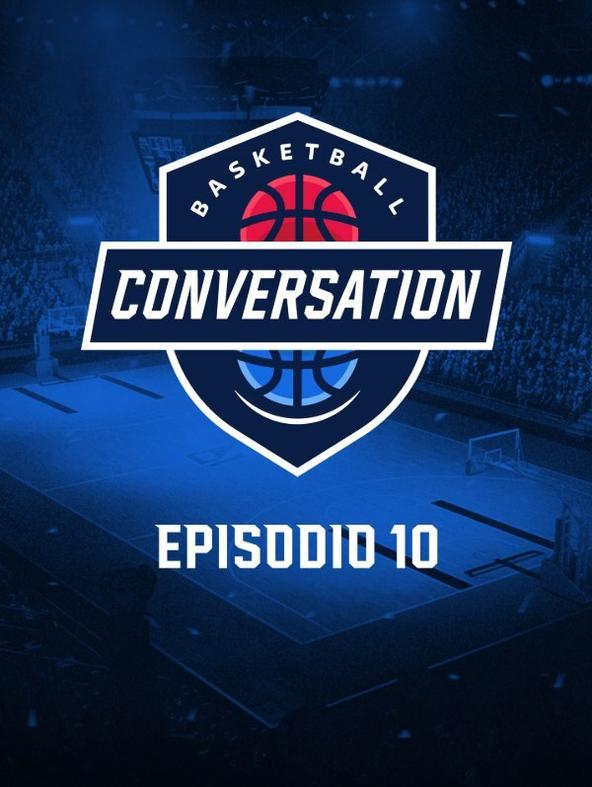 S2021 Ep10 - Basketball Conversation
