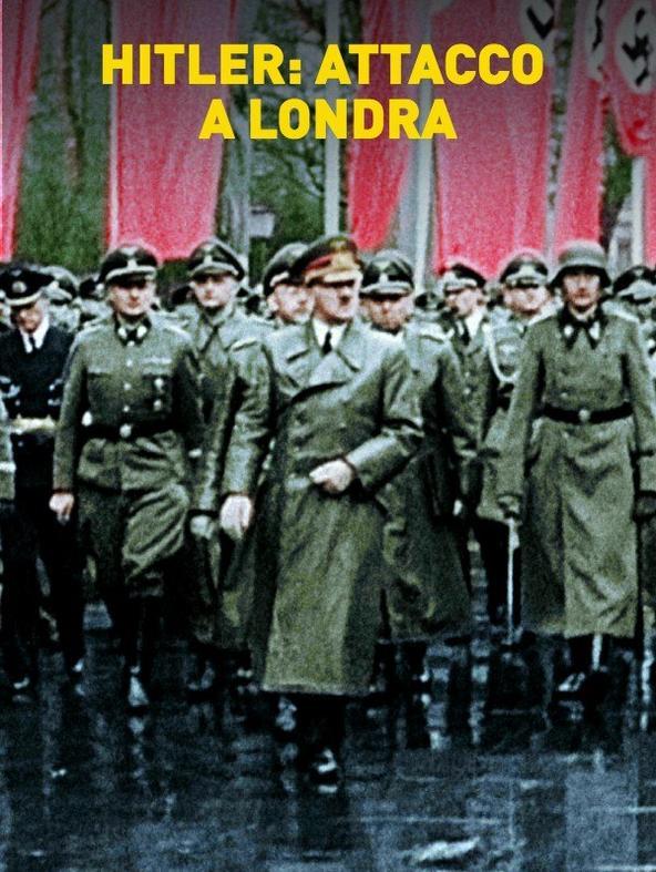 Hitler: attacco a Londra