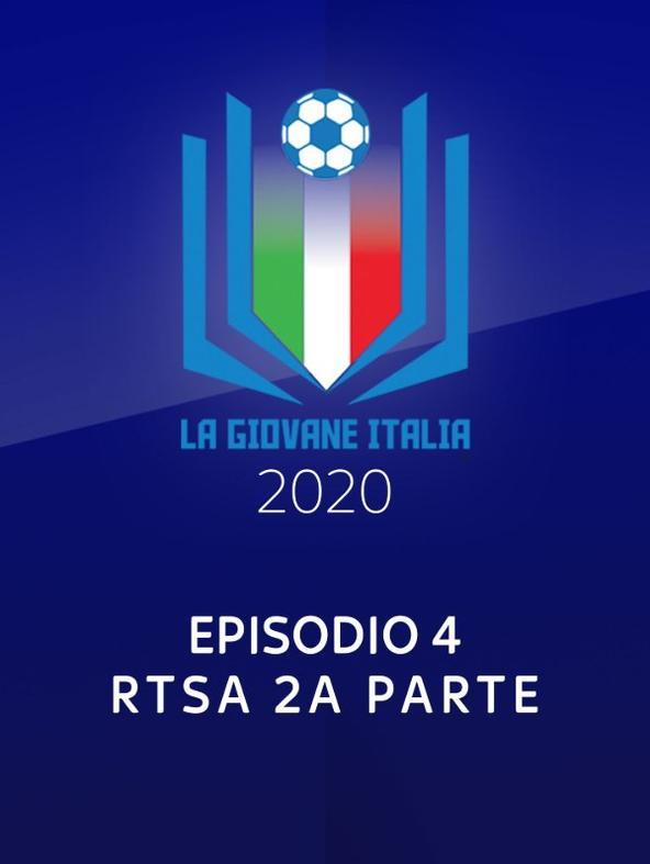 La giovane Italia: RTSA