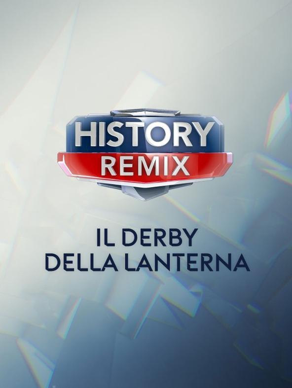 History Remix Il Derby della Lanterna