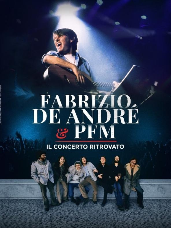 Fabrizio De André e PFM - Il concerto ritrovato