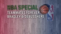 Teammates Forever Bradley & Debusshere