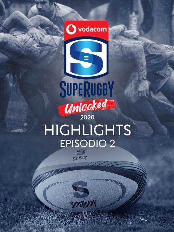 Highlights Super Rugby Unlocked