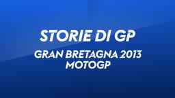 G. Bretagna, Silverstone 2013. MotoGp