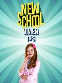 New School: Vivien Tips
