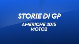 Americhe 2015. Moto2