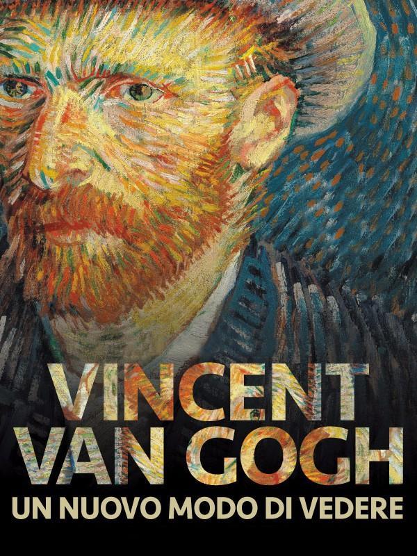 Van Gogh-Un nuovo modo di vedere