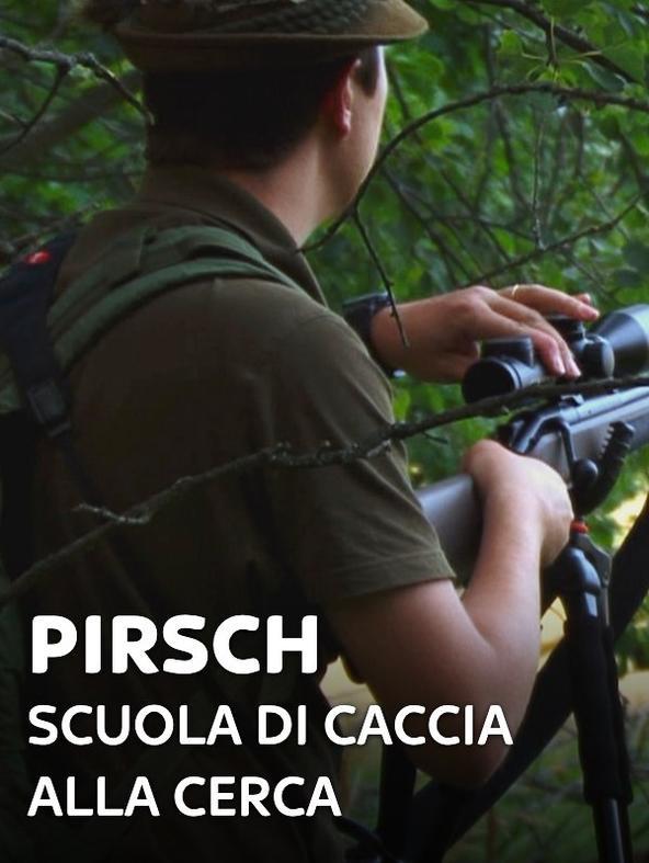 S1 Ep3 - Pirsch: Scuola di caccia alla cerca