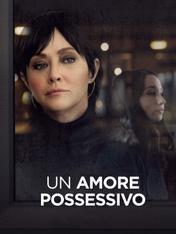 Un amore possessivo