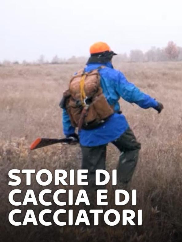 Storie di caccia e di cacciatori
