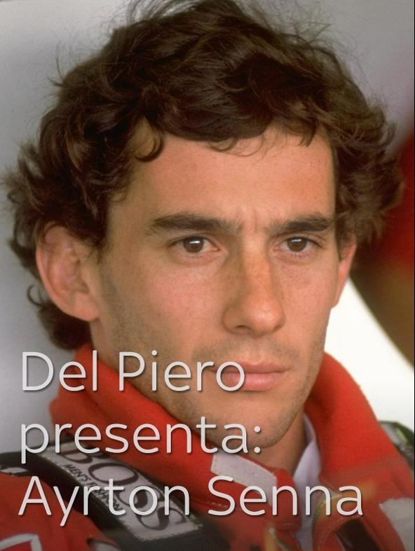 Del Piero presenta: Ayrton Senna
