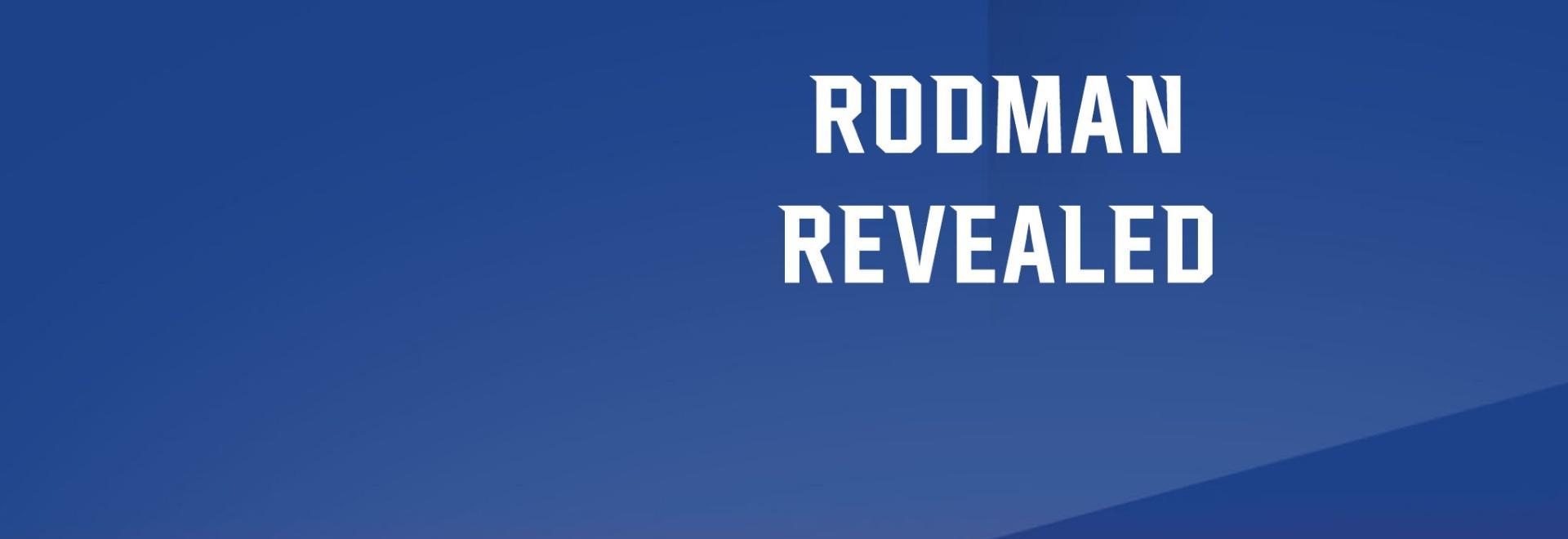 Rodman Revealed