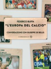 Federico Buffa: l'Europa del calcio