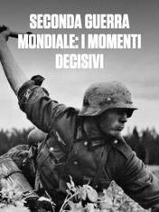 S1 Ep2 - Seconda Guerra Mondiale: i momenti...
