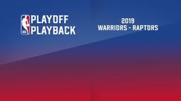 2019: Warriors - Raptors. Finals Game 6