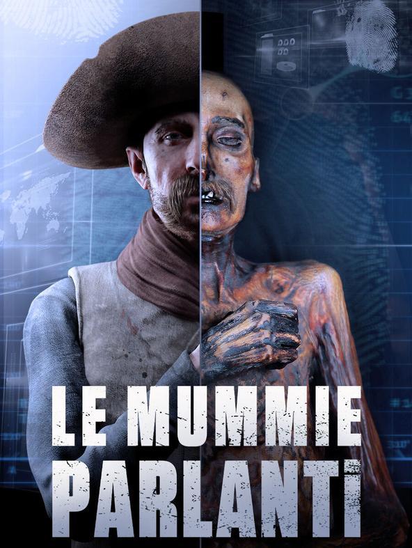 LE MUMMIE PARLANTI